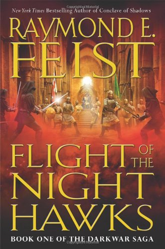 Flight of the Nighthawks (The Darkwar Saga, Book 1) - Raymond E. Feist