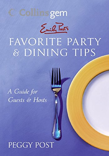 Emily Post's Favorite Party  &  Dining Tips (Collins Gem) - Peggy Post