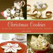 Christmas Cookies: 50 Recipes to Treasure for the Holiday Season