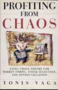 Profiting from Chaos: Using Chaos Theory for Market Timing, Stock Selection, and Option Valuation - Tonis Vaga