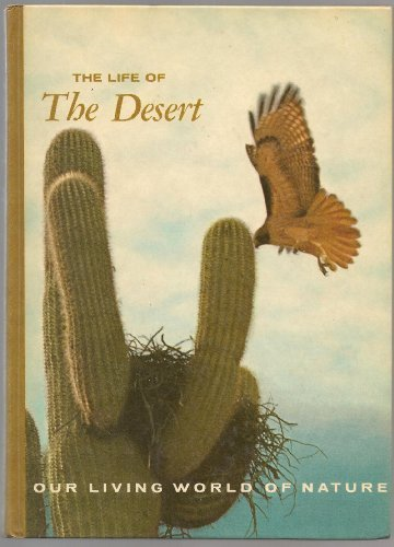 The Life of the Desert (Our Living World of Nature)