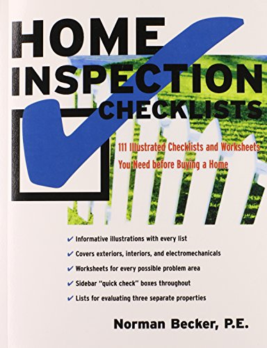 Home Inspection Checklists: 111 Illustrated Checklists and Worksheets You Need Before Buying a Home - Norman Becker