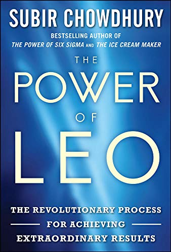 The Power of LEO: The Revolutionary Process for Achieving Extraordinary Results - Subir Chowdhury