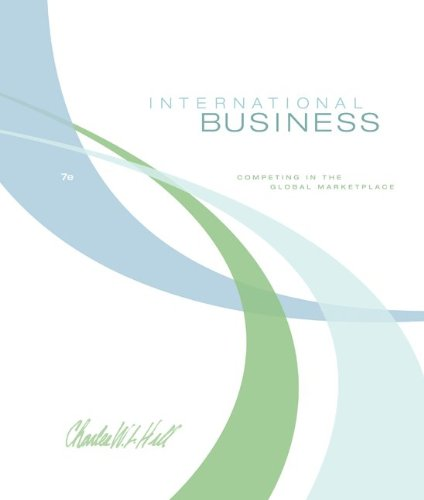 International Business: Competing in the Global Marketplace - Charles W. L. Hill