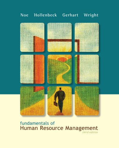Fundamentals of Human Resource Management - Raymond Noe; John Hollenbeck; Barry Gerhart; Patrick Wright