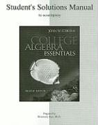Student Solutions Manual to Accompany College Algebra Essentials - Coburn, John W.; Karr, Rosemary M.