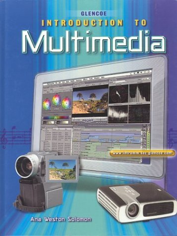 Introduction To Multimedia Student Edition - McGraw-Hill