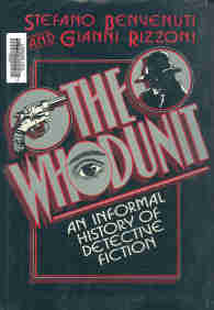 The Whodunit: An Informal History of Detective Fiction - Stefano Benvenuti