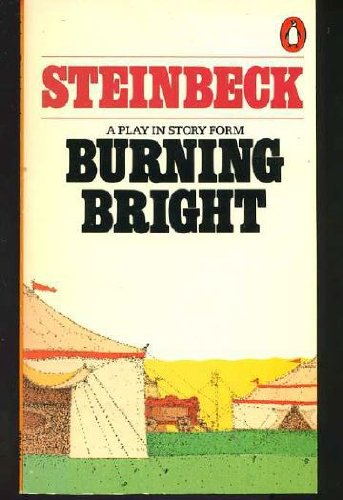 Burning Bright: A Play in Story Form - John Steinbeck