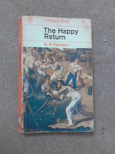 Happy Return - C S Forester