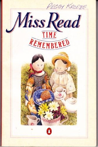 Time Remembered - MISS with illustrations by CROWE, DEREK READ