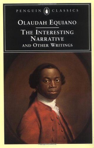 Interesting Narrative and Other Writings - Olaudah Equiano