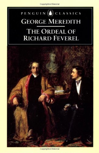 The Ordeal of Richard Feverel (Penguin Classics) - George Meredith