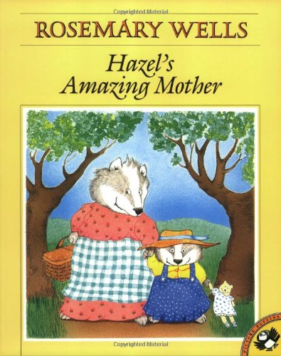 Hazel's Amazing Mother (Picture Puffin Books) - Rosemary Wells