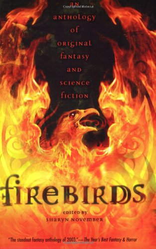 Firebirds: An Anthology of Original Fantasy and Science Fiction - Lloyd Alexander, Nancy Farmer, Meredith Ann Pierce, Elizabeth Wein, Michael Cadnum, Kara Dalkey, Nancy Springe