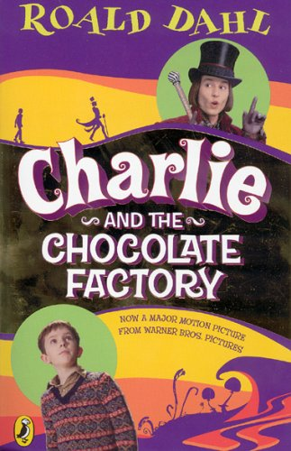 Charlie And The Chocolate Factory Movie Tie In - Roald Dahl