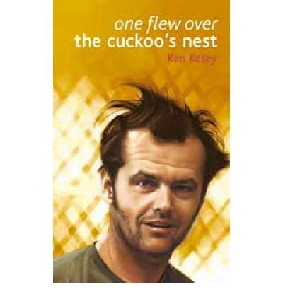 One Flew Over the Cuckoo's Nest (Classics of Modern Literature) (The Classics of Modern Literature) - Ken Kesey