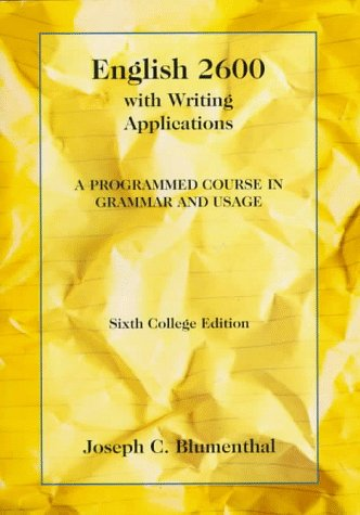 English 2600 with Writing Applications: A Programmed Course in Grammar and Usage (College Series) - Joseph C. Blumenthal