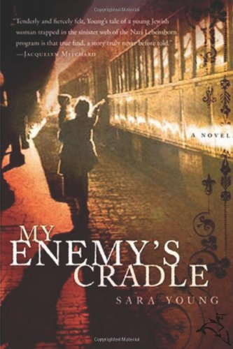 My Enemy's Cradle - Sara Young