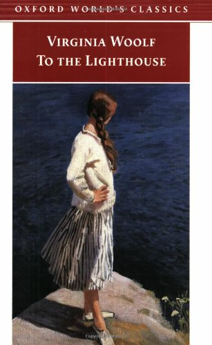 To the Lighthouse (Oxford World's Classics) - Virginia Woolf