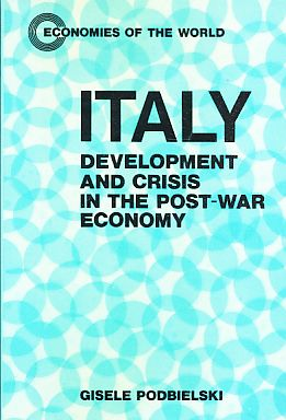 Italy. Development and Crisis in the post-war Economy. - Podbielski, Gisele