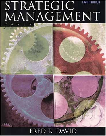 Strategic Management: Cases (8th Edition) - Fred R. David
