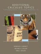 Additional Calculus Topics: To Accompany Calculus 11/E and College Mathematics, 11/E