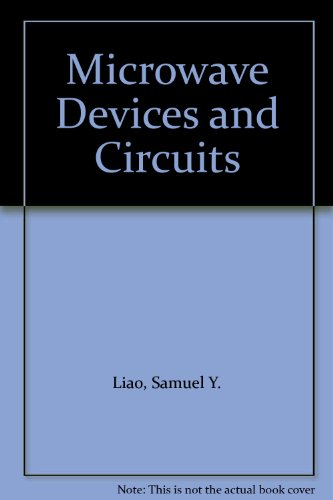 Microwave Devices and Circuits - Samuel Y. Liao