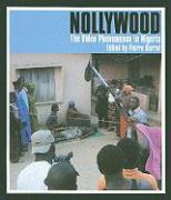 Nollywood: The Video Phenomenon in Nigeria
