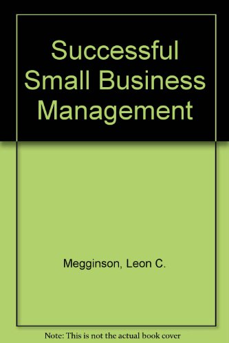 Successful Small Business Management - Leon C. Megginson