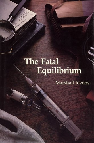 The Fatal Equilibrium - Marshall Jevons