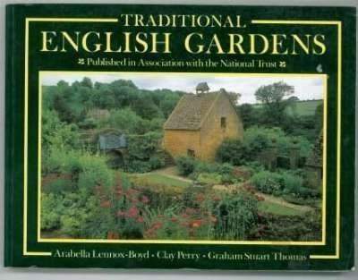 Traditional English Gardens (Country Series) - Arabella Lennox-Boyd; Clay Perry