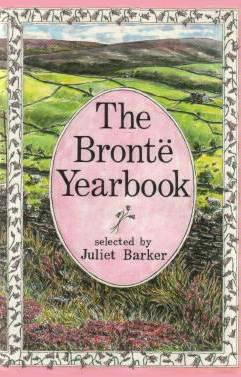 The Bronte Yearbook - Charlotte Bronte; Emily Bronte; Anne Bronte