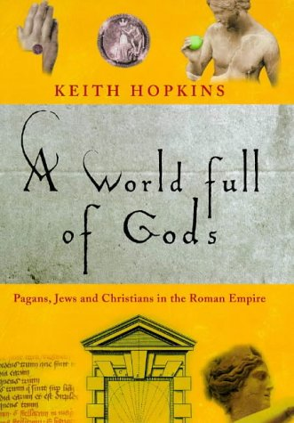 The World Full of Gods - Keith Hopkins
