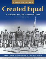 Created Equal Combined Volume: A History of the United States