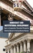 Democracy and Institutional Development: Spain in Comparative Theoretical Perspective