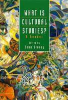 What Is Cultural Studies?: A Reader