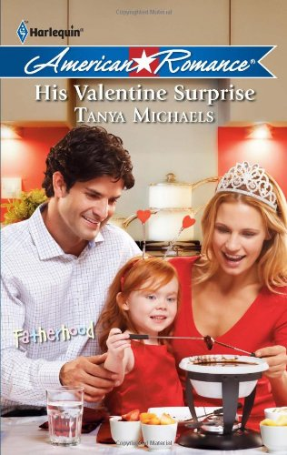 His Valentine Surprise - Tanya Michaels