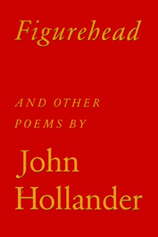 Figurehead: And Other Poems - John Hollander