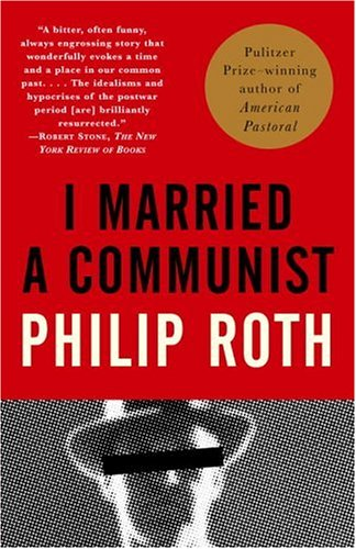 I Married a Communist: American Trilogy (2) - Philip Roth