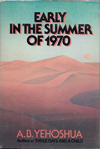 Early in the Summer of 1970 - A. B. Yehoshua