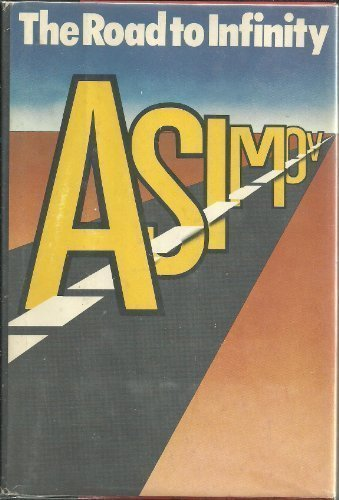 The road to infinity - Isaac Asimov