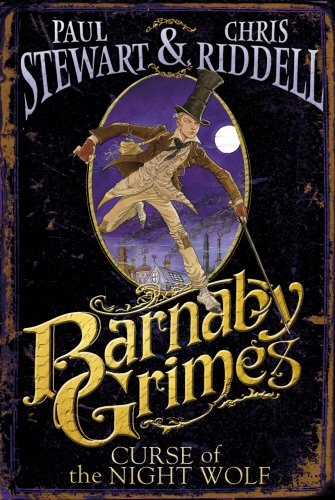 Barnaby Grimes: The Curse of the Nightwolf (Barnaby Grimes) - Chris Riddell Paul Stewart