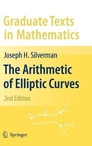 The Arithmetic of Elliptic Curves - Joseph H. Silverman