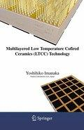 Multilayered Low Temperature Cofired Ceramics (LTCC) Technology - Yoshihiko Imanaka