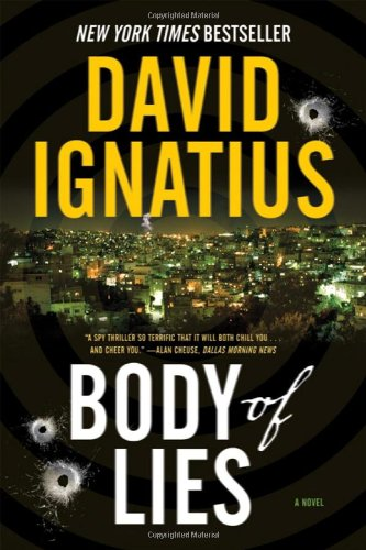 Body of Lies: A Novel - David Ignatius