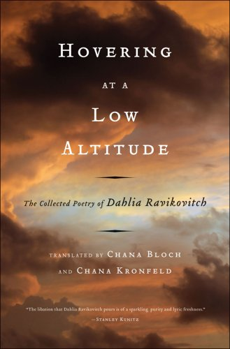 Hovering at a Low Altitude: The Collected Poetry of Dahlia Ravikovitch - Dahlia Ravikovitch
