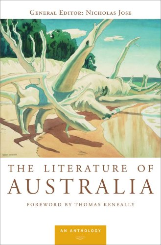 The Literature of Australia: An Anthology - Nicholas Jose; Thomas Keneally
