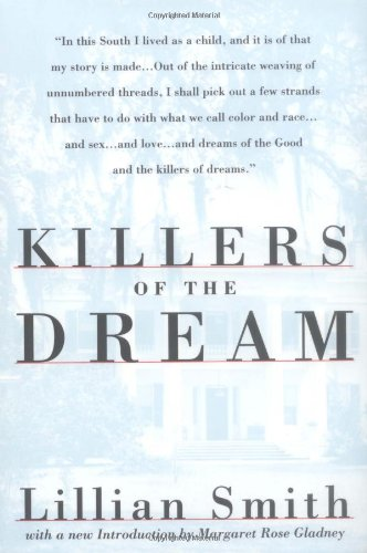 Killers of the Dream - Lillian Smith