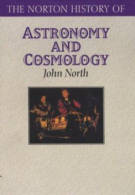 Norton History of Astronomy and Cosmology - John North